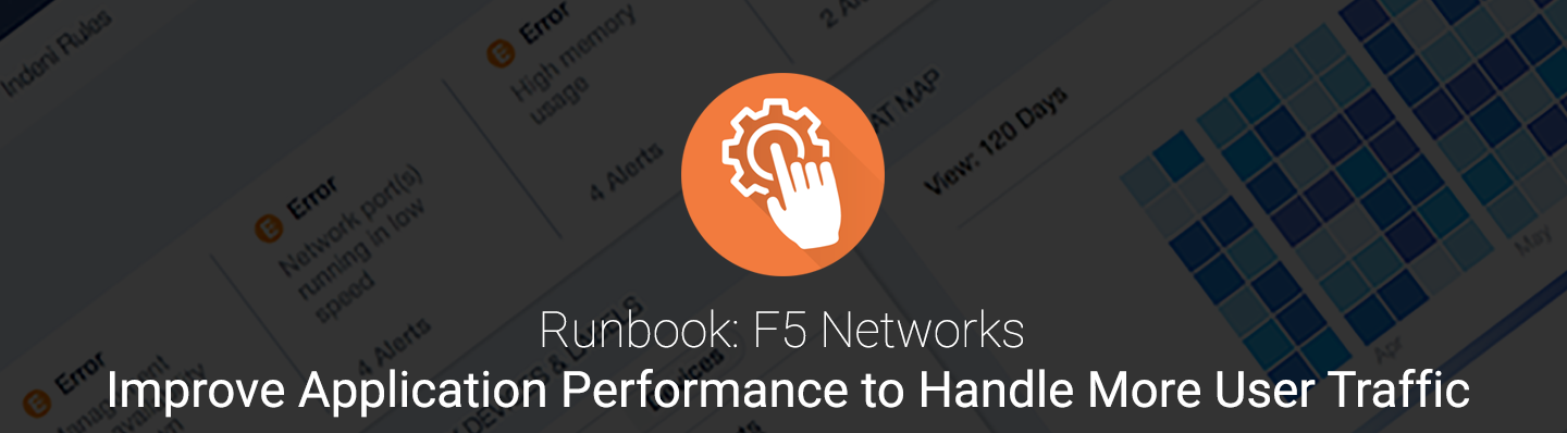 F5 Runbook Improve application performance to handle banner.png