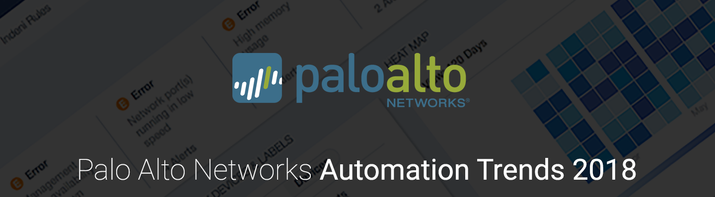 Palo Alto Networks Automation Trends 2018 Resource Banner.png